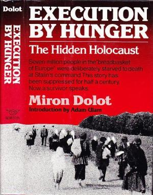 Долот  Мирон - Голодомор: скрытый Холокост