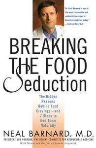 Преодолеваем пищевые соблазны. Скрытые причины пищевых пристрастий и 7 шагов к естественному освобождению от них