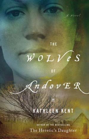 Kent Kathleen - The Wolves of Andover