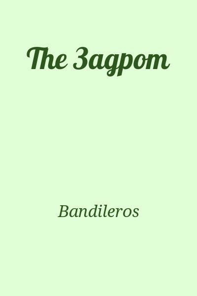 Bandileros - The Задрот