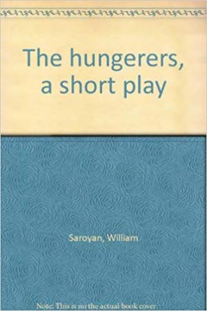 Сароян Уильям - Голодные